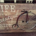 Life is a beautiful ride Wall sign