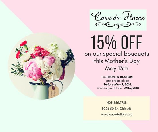 15% discount on pre-ordered Mother's Day bouquets in-store or phone orders only